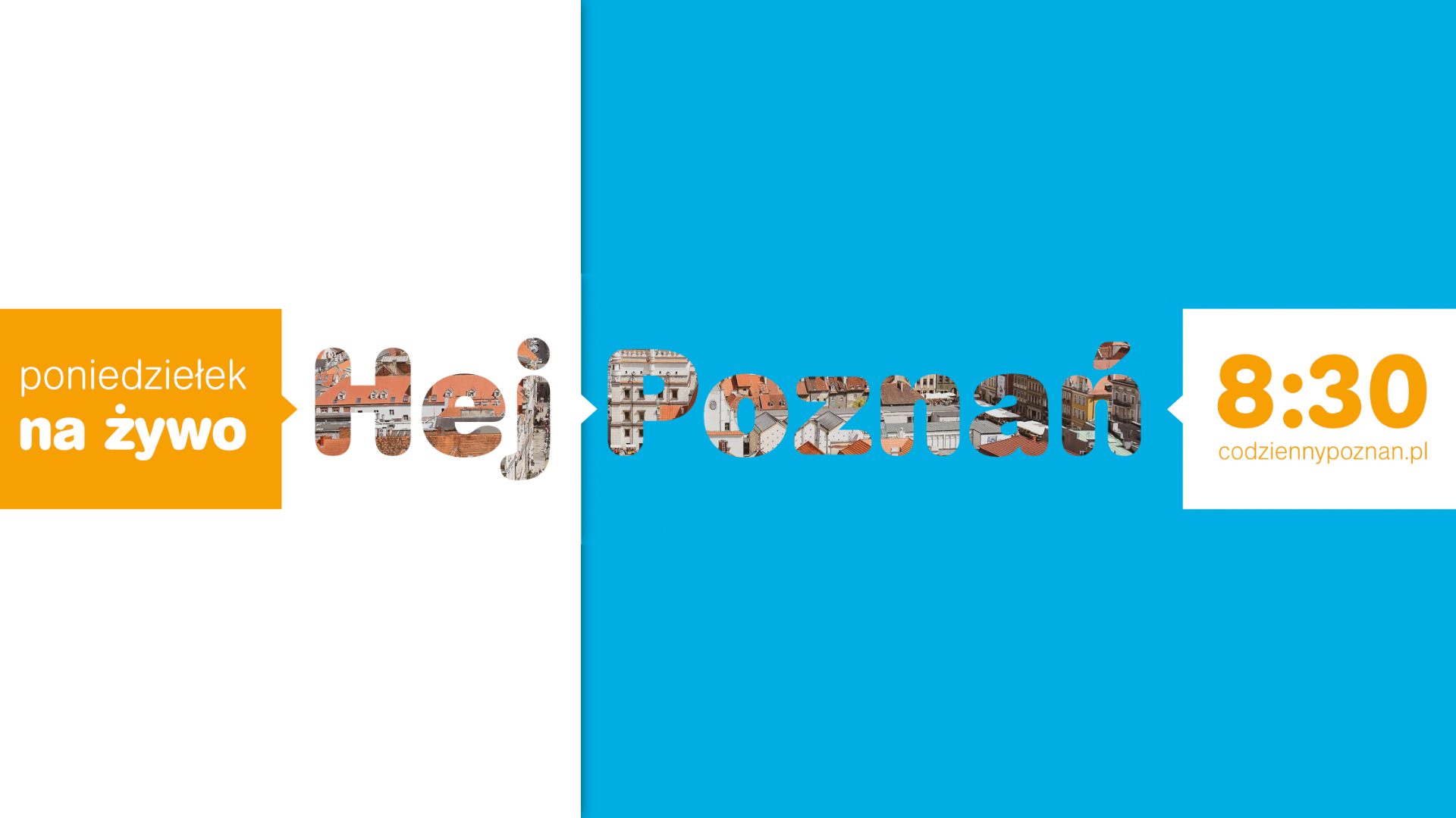 """""""Hej Poznań"""" na żywo od 8:30"""